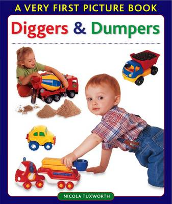 Diggers and Dumpers by Nicola Tuxworth