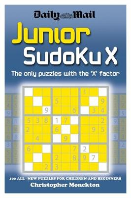 Junior Sudoku X by Christopher Monckton