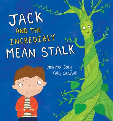 Square Cased Fairy Tale Book - Jack and the Incredibly Mean Stalk by North Parade Publishing