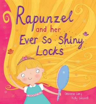 Square Cased Fairy Tale Book - Rapunzel and Her Ever So Shiney Locks by North Parade Publishing