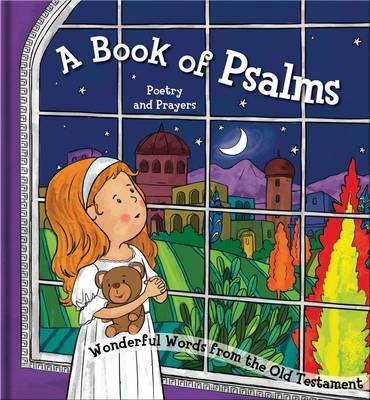 A Book of Psalms- Poetry and Prayers Amazing Stories from the Old Testament by North Parade Publishing