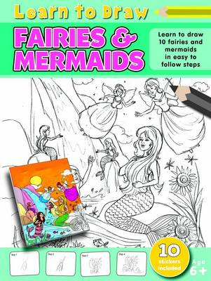 Learn to Draw Fairies and Mermaids Learning to Draw Activity Book by Amy McHugh