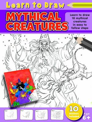 Learn to Draw Mythical Creatures Learning to Draw Activity Book by Amy McHugh