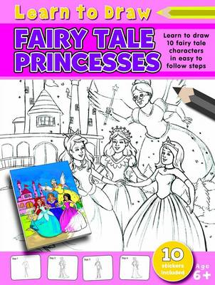 Learn to Draw Fairy Tale Princesses Learning to Draw Activity Book by Amy McHugh