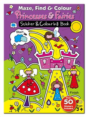 Maze Find and Colour Book - Princess & Fairies by
