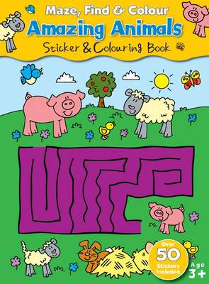 Maze Find and Colour Book - Amazing Animals by