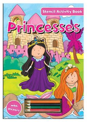Activity Stencil Books - Princess Colouring & Activity by North Parade Publishing