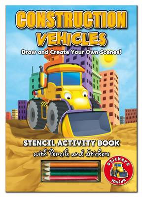 Activity Stencil Books - Construction Vehicles Colouring & Activity by North Parade Publishing