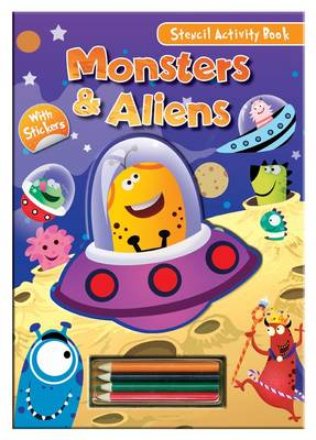 Activity Stencil Books - Monsters & Aliens Colouring & Activity by North Parade Publishing