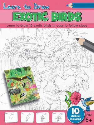 Learn to Draw - Exotic Birds by