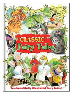 Classic Fairy Tales Children's Classic Stories by