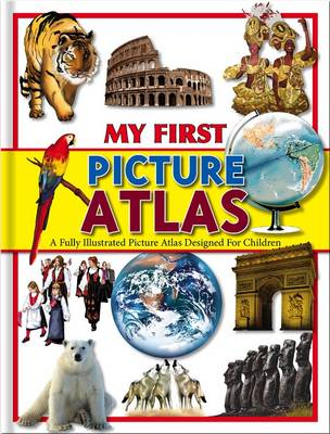 My First Picture Atlas by