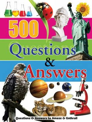 500 Questions & Answers Reference Omnibus by North Parade Publishing