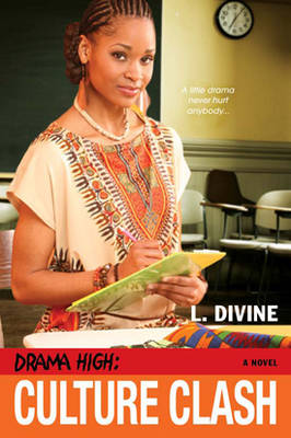Drama High Culture Clash by L. Divine
