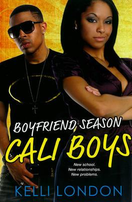 Cali Boys Boyfriend Season by Kelli London
