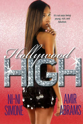 Hollywood High by Ni-Ni Simone, Amir A.A. Abrams