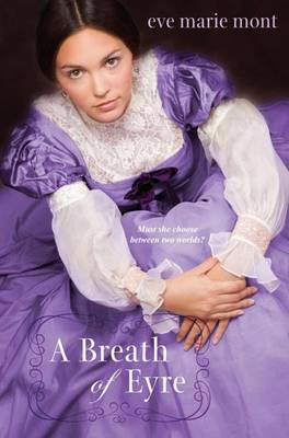 A Breath of Eyre by Eve Marie Mont