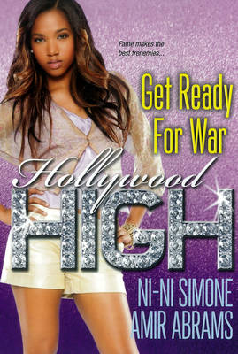 Get Ready for War The Hollywood High Series by Ni-Ni Simone, Amir A.A. Abrams