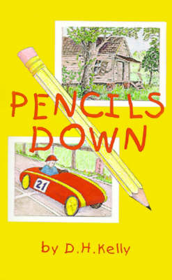 Pencils Down by D. H.) Delete(Kelly