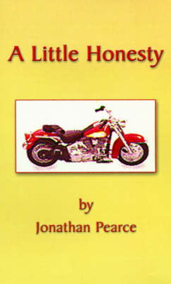 A Little Honesty Trials and Triumphs of a Prince of Balona by Jonathan Pearce