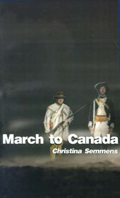 March to Canada by Christina Semmens