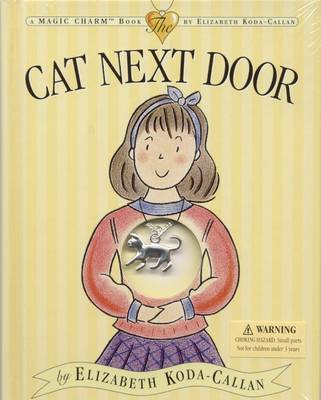 The Cat Next Door by Elizabeth Koda-Callan