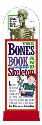 The Bones Book and Skeleton by Stephen Cumbaa