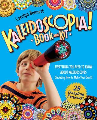 Kaleidoscopia Book and Kit by Carolyn Bennett