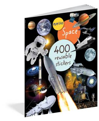 Eyelike Stickers: Space by Workman Publishing