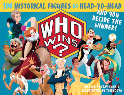 Who Wins?: History by Clay Swartz