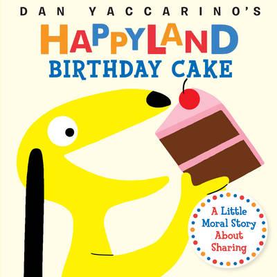 Birthday Cake by Dan Yaccarino
