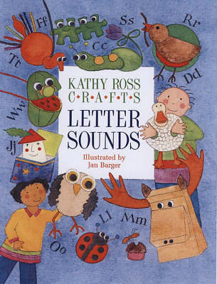 Letter Sounds by Kathy Ross