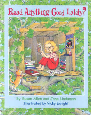 Read Anything Good Lately? by Susan Allan, Jane Lindaman