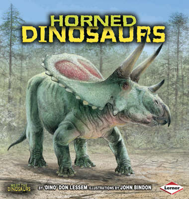 Horned Dinosaurs by Don Lessem