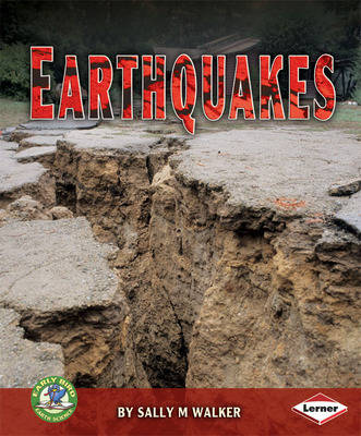 Earthquakes by Sally M. Walker