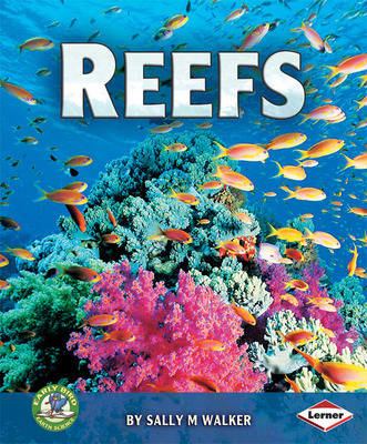 Reefs by Sally M. Walker
