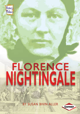 Florence Nightingale by Susan Aller
