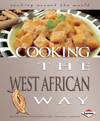 Cooking the West African Way by Constance Nabwire, Bertha Vining Montgomery