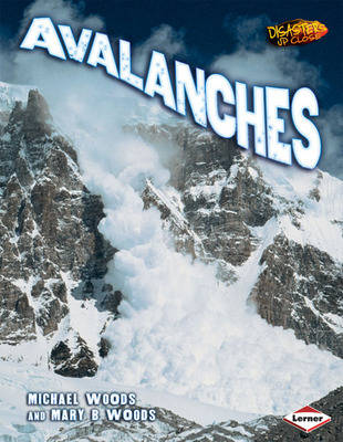 Avalanches by Michael Woods, Mary Woods