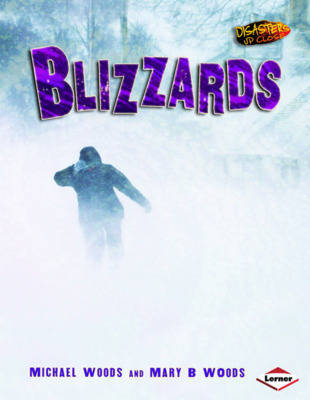 Blizzards by Michael Woods, Mary Woods