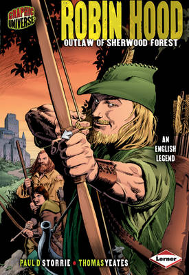 Robin Hood Outlaw of Sherwood Forest by Paul D. Storrie