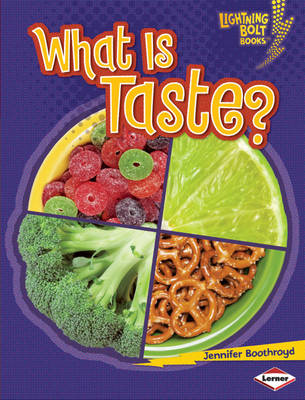 What is Taste? by Jennifer Boothroyd
