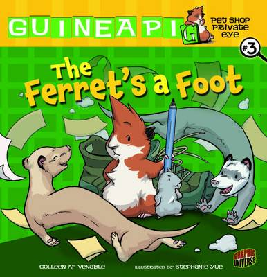 The Ferret's a Foot by Colleen A. F. Venable