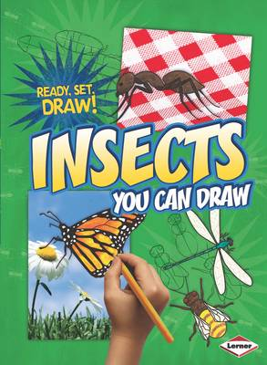 Insects You Can Draw by Nicole Brecke, Patricia R. Stockland