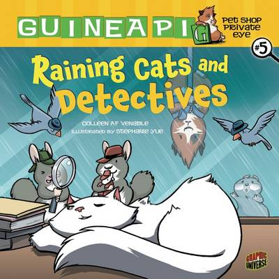 Raining Cats and Detectives by Colleen A. F. Venables