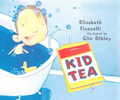 Kid Tea by Elizabeth Ficocelli