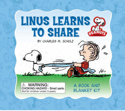 Linus Learns to Share A Book and Blanket Kit by Charles M. Schulz