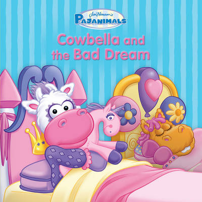 Pajanimals: Cowbella and the Bad Dream by Running Press