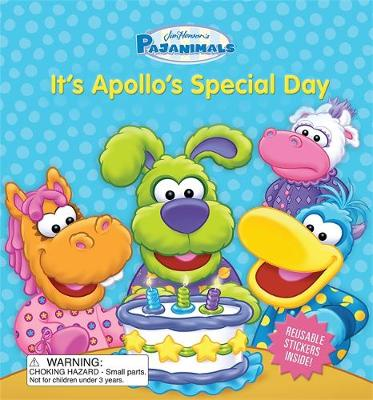 Pajanimals: It's Apollo's Special Day by Running Press