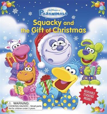 Pajanimals: Squacky and the Gift of Christmas by Running Press